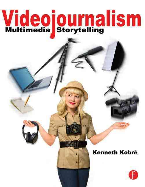 Videojournalism By Kobre, Kenneth